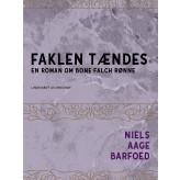 Faklen tændes - En roman om Bone Falch Rønne - E-bog Niels Aage Barfoed