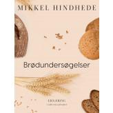 Brødundersøgelser - E-bog Mikkel Hindhede