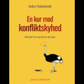 En kur mod konfliktskyhed - E-lydbog Anders Stahlschmidt