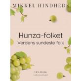 Hunza-folket. Verdens sundeste folk - E-bog Mikkel Hindhede