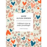 I oldemors stue og andre fortællinger - E-bog Marie Alvilda Dinesen