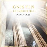 Gnisten - En indre rejse - E-lydbog Ann Bjerre