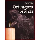 Oriuagors profeti - E-bog Palle Vibe
