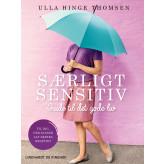 Særligt sensitiv - guide til det gode liv - E-lydbog Ulla Hinge Thomsen