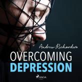 Overcoming Depression - E-lydbog Andrew Richardson