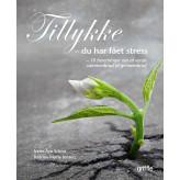 Tillykke du har fået stress - E-bog Irene Aya Schou, Katrine Marie  Jensen