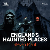 England's Haunted Places - E-lydbog Steven Plant
