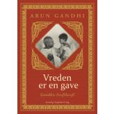 Vreden er en gave  - E-bog Arun Gandhi