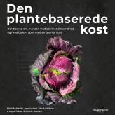 Den plantebaserede kost - E-lydbog Maria Felding, Tobias Schmidt Hansen