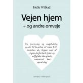Vejen hjem - og andre omveje - E-bog Hell Wiblad