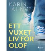 Ett vuxet liv för Olof - E-bog Karin Ahnve