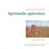 Spirituelle oplevelser - E-bog Henriette Munkholm de place