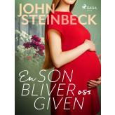 En son bliver oss given - E-bog John Steinbeck
