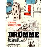 Drømme. Iagttagelser og undersøgelser - E-bog Arthur Christensen