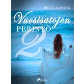 Vuosisatojen perintö II - E-bog Betty Elfving