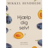 Hjælp dig selv! - E-bog Mikkel Hindhede