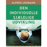 Den individuelle sjælelige udvikling - E-bog Alfred Lehmann