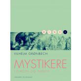 Mystikere i Europa og Indien 4 - E-bog Vilhelm Grønbech