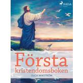 Första kristendomsboken - E-bog Olga Wikström