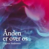 Ånden er over os - E-lydbog Dagmar Andreasen