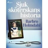 Sjuksköterskans historia - E-bog Barbro Holmdahl