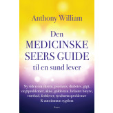 Den medicinske seers guide til en sund lever - E-bog Anthony William