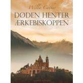 Døden henter ærkebiskoppen - E-bog Willa Cather