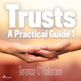 Trusts - A Practical Guide 1 - E-lydbog Terence O'Hallorann