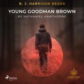 B. J. Harrison Reads Young Goodman Brown - E-lydbog Nathaniel Hawthorne