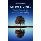 Slow living  - E-lydbog Ole Ditlev Nielsen
