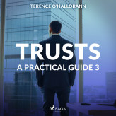 Trusts - A Practical Guide 3 - E-lydbog Terence O'Hallorann