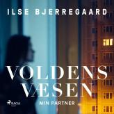 Voldens væsen - E-lydbog Ilse Bjerregaard