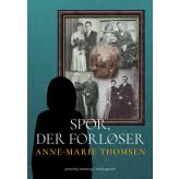 Spor, der forløser  - E-bog Anne-Marie  Thomsen