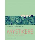 Mystikere i Europa og Indien 2 - E-bog Vilhelm Grønbech