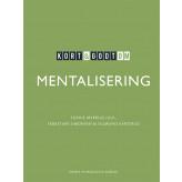 Kort & godt om mentalisering - E-bog Sophie Merrild  Juul, Sebastian  Simonsen, Sigmund  Karterud