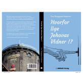 Hvorfor lige Jehovas Vidner!? - E-bog Tom Thinggaard Pedersen