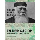 En Dør går op - Roman fra det virkelige Liv - E-bog Niels Aage Barfoed