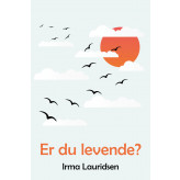 Er du levende? - E-bog Irma Lauridsen