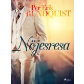 Nöjesresa - E-bog Per-Erik Rundquist