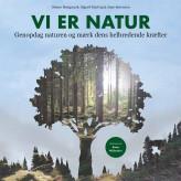 Vi er natur - E-lydbog Simon Høegmark, Sigurd Hartvig, Jane Sørensen