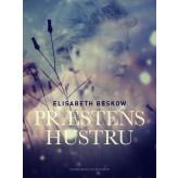 Præstens hustru - E-bog Elisabeth Beskow