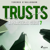 Trusts - A Practical Guide 7 - E-lydbog Terence O'Hallorann