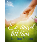 En ängel till låns - E-bog Humlan Milton