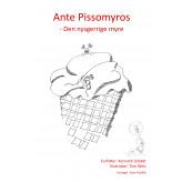 Ante Pissomyros - den nysgerrige myre. - E-bog Kenneth Schødt