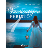 Vuosisatojen perintö I - E-bog Betty Elfving
