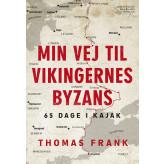 Min vej til vikingernes Byzans - E-bog Thomas Frank