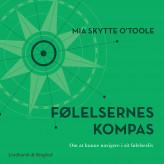 Følelsernes kompas - E-lydbog Mia Skytte O'toole