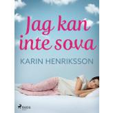 Jag kan inte sova - E-bog Karin Henriksson