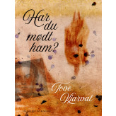 Har du mødt ham? - E-bog Tove Kjarval