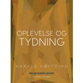 Oplevelse og tydning - E-bog Harald Høffding